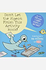 Don't Let the Pigeon Finish This Activity Book! (Pigeon series) (Pigeon, 8) Paperback