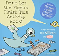 Don't Let the Pigeon Finish This Activity Book! (Pigeon series) (Pigeon, 8)