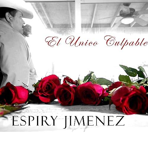 241570373ae31 Un Hombre Ranchero by Espiry Jimenez on Amazon Music - Amazon.com