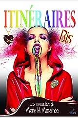 Itinéraires Bis Format Kindle