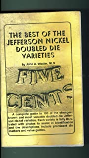 The Best of the Jefferson Nickel Doubled Die Varieties April 1998. First Printing. Error Trends Coin Magazine.
