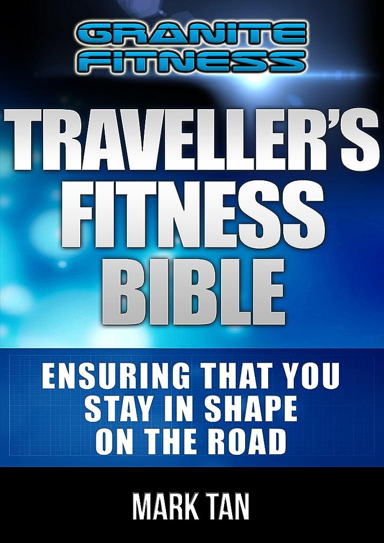 トムオードリースクリップ蝶マッサージTraveller's Fitness Bible: Ensuring That You Stay In Shape On The Road (English Edition)