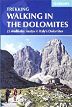 Walking in the Dolomites: 25 Multi-day Routes in Italy's Dolomites