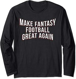 Funny Fantasy Football Make Great Draft Party League Gift Long Sleeve T-Shirt