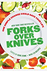 Forks Over Knives: The Plant-Based Way to Health Kindle Edition