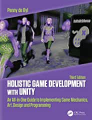 Holistic Game Development with Unity, 3rd Edition from CRC Press
