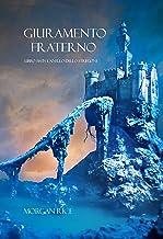 Giuramento Fraterno (Libro #14 In L'Anello Dello Stregone) (Italian Edition)