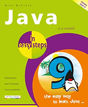 Java in easy steps, 6th Edition: Covers Java 9