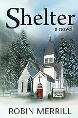 Shelter (Shelter Trilogy Book 1) Kindle Edition