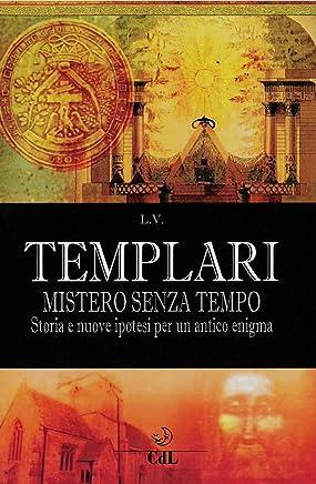Templari: Mistero senza Tempo