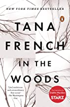 In the Woods: A Novel (Dublin Murder Squad)