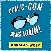 Comic-Con Strikes Again