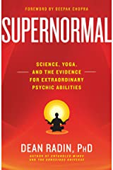 Supernormal: Science, Yoga, and the Evidence for Extraordinary Psychic Abilities Kindle Edition