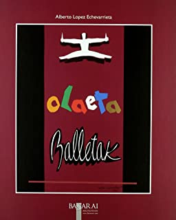 Olaeta Balletak - Euskal Balletaren Laurugei Urte