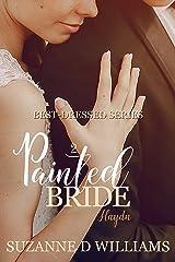 Painted Bride (Best-Dressed Series Book 2) Kindle Edition
