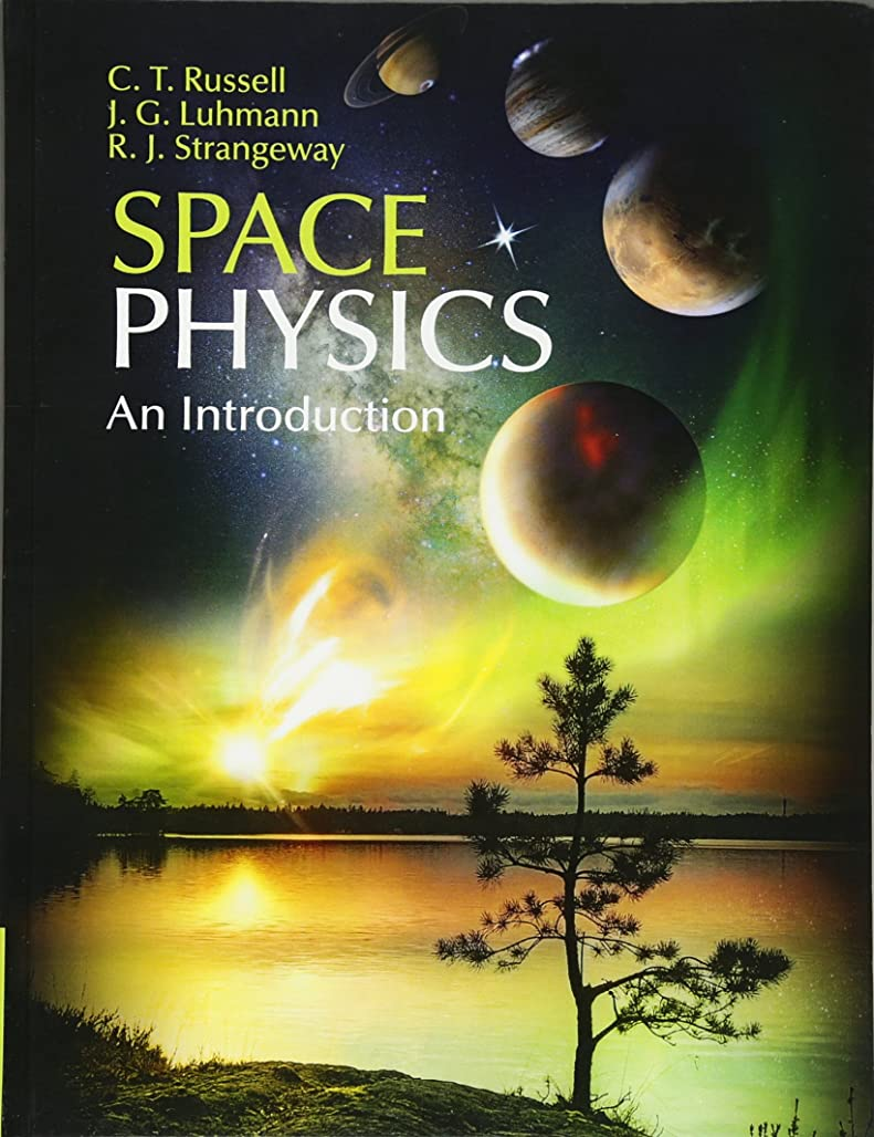 ケーキ妊娠した同情的Space Physics: An Introduction