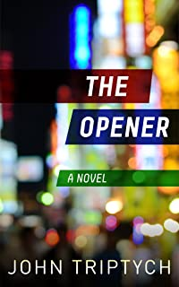 The Opener (Expatriate Underworld Book 1)