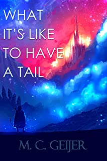 What It's Like To Have A Tail