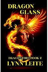 DRAGON GLASS (Dragon Fire Book 2) Kindle Edition