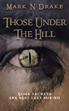 Those Under The Hill (The Glennison Darkisle Cases Book 2)