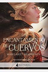 Un encantamiento de cuervos (Spanish Edition) Format Kindle