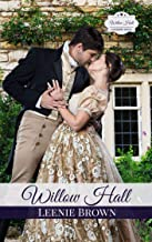 Willow Hall Romance: A Pride and Prejudice Variation Series