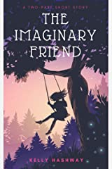The Imaginary Friend Kindle Edition