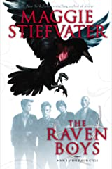 The Raven Boys (The Raven Cycle, Book 1) Kindle Edition