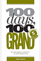 100 Days, 100 Grand: Part 5 - The List Kindle Edition