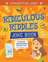 Ridiculous Riddles Joke Book (Sidesplitting Jokes)