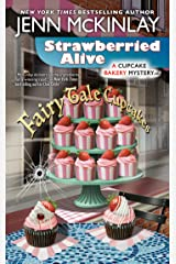 Strawberried Alive (Cupcake Bakery Mystery Book 14) Kindle Edition