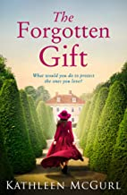 The Forgotten Gift: Gripping and unputdownable historical fiction with a mystery to uncover (English Edition)