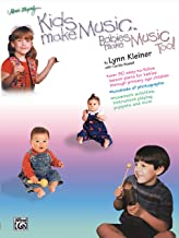 Kids Make Music, Babies Make Music, Too!: Teacher's Guide (Babies - Age 7)