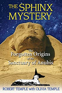 Sphinx Mystery: The Forgotten Origins of the Sanctuary of Anubis