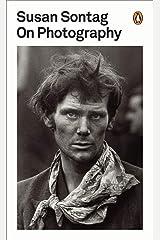 On Photography (Penguin Modern Classics) Kindle Edition