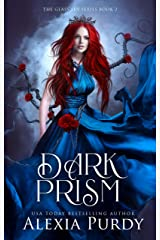 Dark Prism (The Glass Sky Book 2) Kindle Edition
