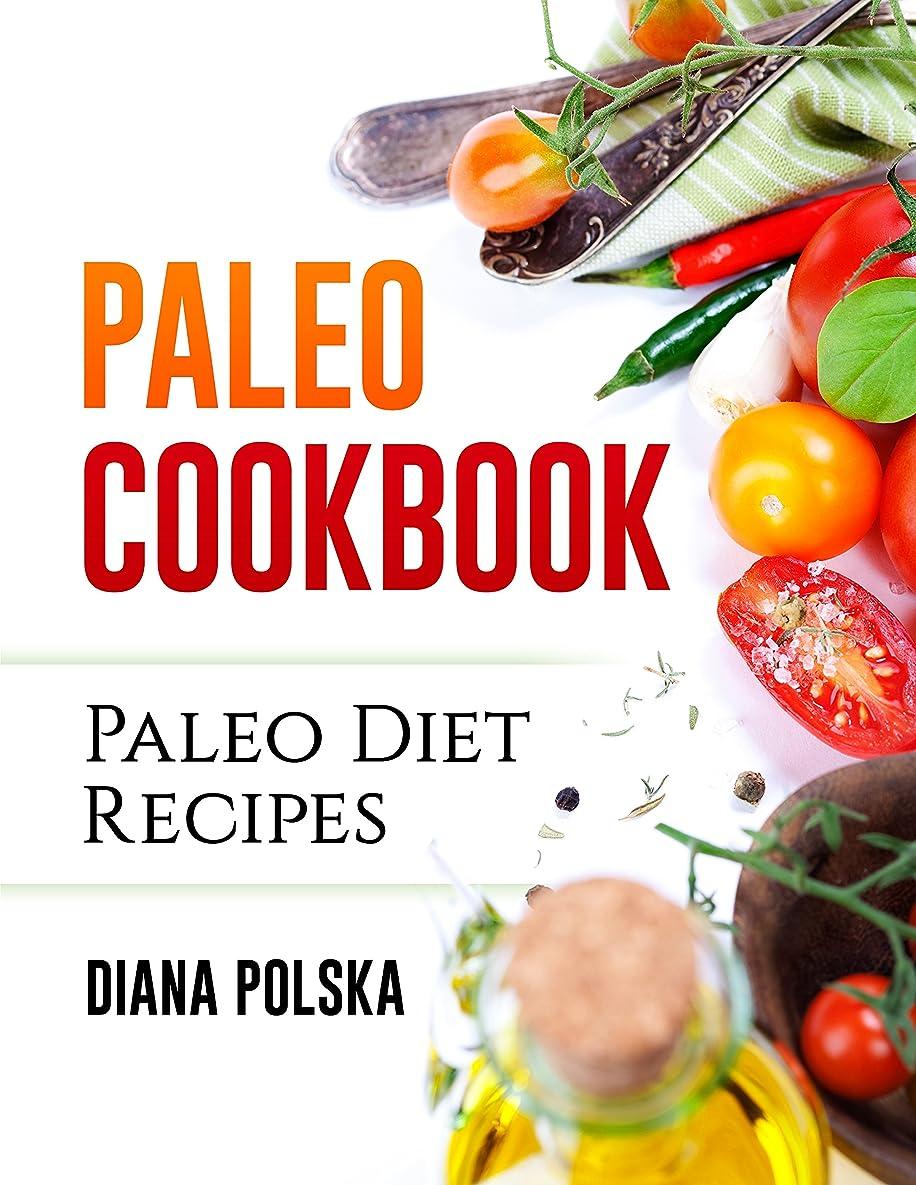Paleo Cookbook: Paleo Diet Recipes (English Edition)