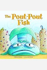 The Pout-Pout Fish (A Pout-Pout Fish Adventure Book 1) Kindle Edition