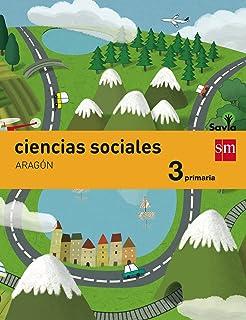 Ciencias sociales. 3 Primaria. Savia. Aragón - 9788467578188