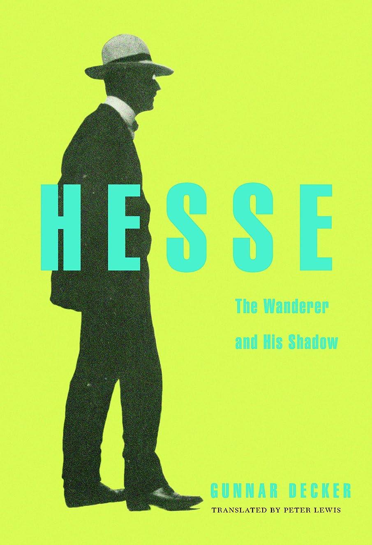 ムスタチオトレッド妥協Hesse: The Wanderer and His Shadow (English Edition)