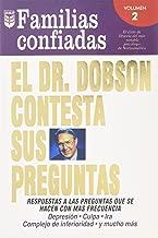 El Dr. Dobson Contesta Sus Preguntas: Familias Confiadas (Spanish Edition)