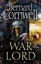 War Lord (The Last Kingdom Series, Book 13) (English Edition)