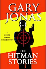 The Hitman Stories Kindle Edition