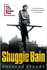 Shuggie Bain: Winner of the Booker Prize 2020 Kindle Edition