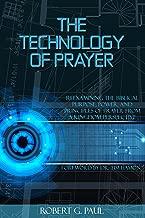 The Technology of Prayer