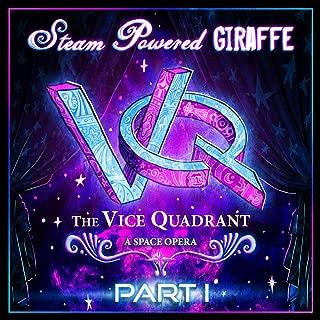 The Vice Quadrant, Pt. 1