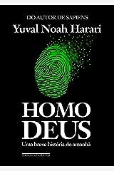 Homo Deus: Uma breve história do amanhã (Portuguese Edition) Kindle Edition