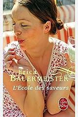 L'ecole des saveurs: 32177 (Le Livre de Poche) Pocket Book