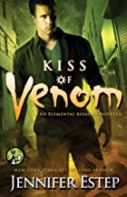 Kiss of Venom (Elemental Assassin series)