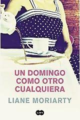 Un domingo como otro cualquiera (Spanish Edition) Kindle Edition